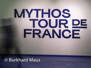 Mythos Tour de France, @ Burkhard Maus