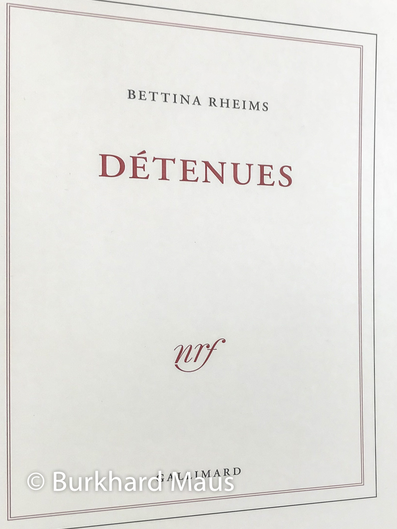 "Bettina Rheims, aus: ""Bettina Rheims, Détenues"",(détail), Gallimard, Paris"