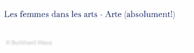 Les femmes dans les arts - Arte (absolument!)