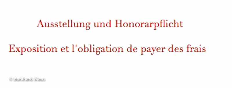 Ausstellung und Honorarpflicht